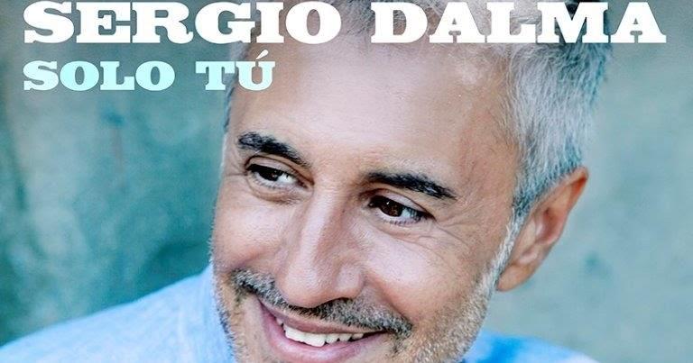 "SERGIO DALMA PRESENTA ""VÍA DALMA III"" CON UN CLÁSICO DE MATIA BAZAR ""SÓLO TÚ"""