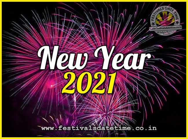 2021 New Year Date & Time, 2021 New Year Calendar - 2020 ...
