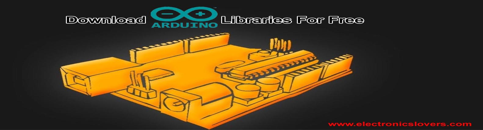 Download Arduino Libraries For Free - Electronics Lovers