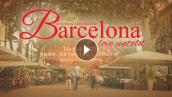 Barcelona: A Love Untold teaser trailer Kathniel Star Cinema