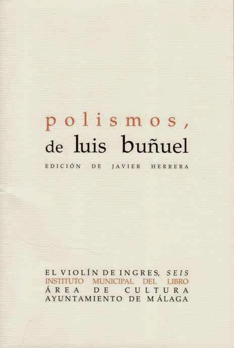 El Perro Andaluz Polismos