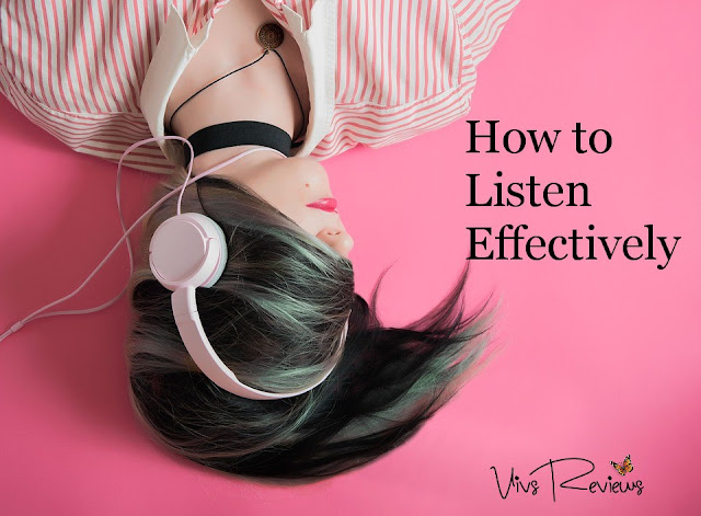 How to listen effectively