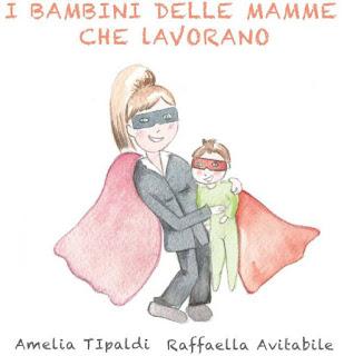 il libro di Amelia e Raffaella dedicato a tutte le mamme