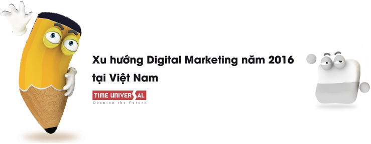 7 XU HƯỚNG DIGITAL MARKETING 2016