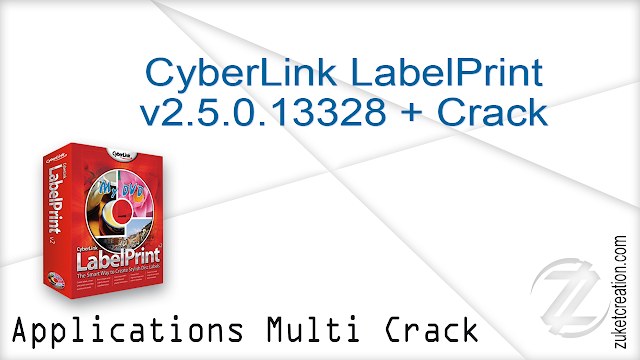 CyberLink LabelPrint v2.5.0.13328 + Crack  |   55.3 MB
