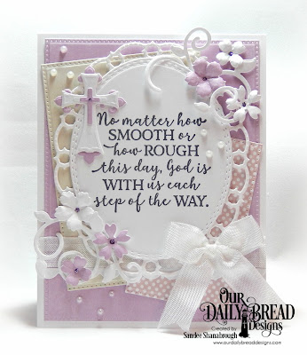 Our Daily Bread Designs Stamp Set: God Quotes 2, Paper Collection:Pastel, Custom Dies: Bitty Blossoms, Bitty Borders, Pierced Rectangles, Fancy Foliage, Ornamental Crosses, Oval Stitched Rows, Layered Lacey Ovals