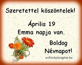 Április 19 - Emma névnap