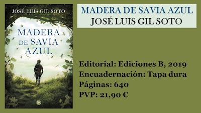 https://www.elbuhoentrelibros.com/2019/03/madera-de-savia-azul-jose-luis-gil-soto.html