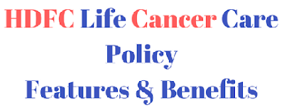 HDFC Life Cancer Care Policy | Features & Benefits
