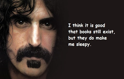 """Frank Zappa Quotes About Books and Sleepy"""