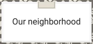 درس Our neighborhood في اللغة الانجليزية للصف الثالث الفصل الاول