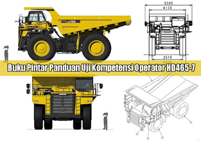 Buku Pintar Panduan Uji Kompetensi Operator HD465-7