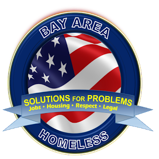 Bay Area Homeless - Solutions for Problems