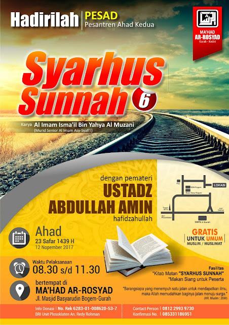PESAD (Pesantren Ahad Kedua) - Kitab Syarhus Sunnah di Ma'had Ar-Rosyad Bogem-Gurah (23 Shofar 1439 H - 12 Nopember 2017)