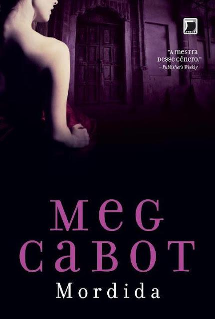 """News: Capa do livro """"Mordida"""", da autora Meg Cabot. 8"""
