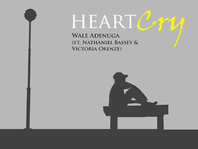 Heart Cry Wale Adenuga