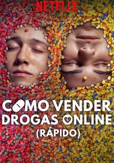 Como vender drogas online (A toda pastilla) Temporada 2