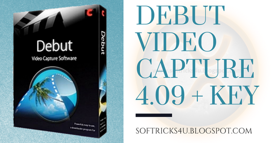 debut video capture 4 software serial crack
