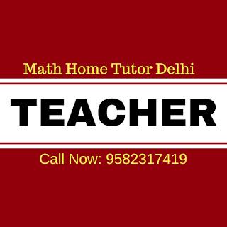 Call Maths Home Tutors In Delhi