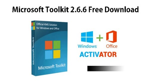 Download microsoft toolkit 2 6 latest version pc games - Latest version of office for windows ...