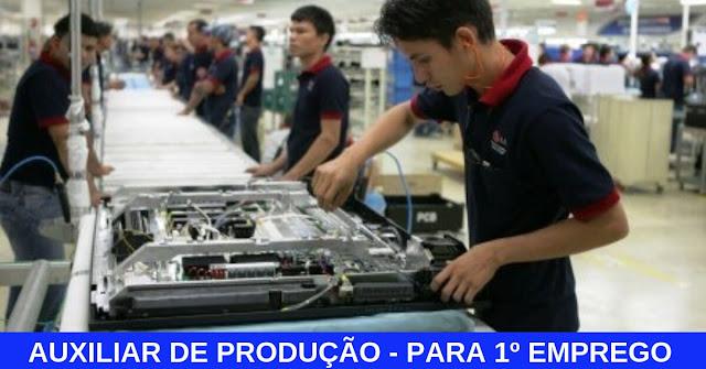 auxiliar de produção 1º emprego