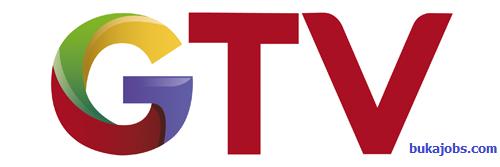Lowongan Kerja Global TV (GTV) Terbaru Januari 2019
