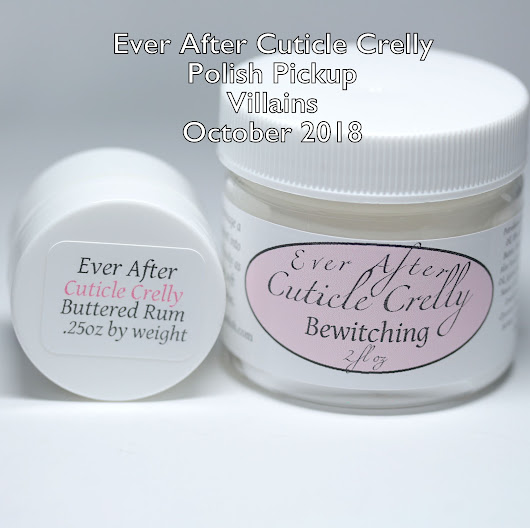 Ever After Cuticle Crelly Polish Pickup Villains October 2018 Review