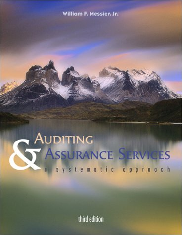 Auditing & Assurance Services  A Systematic Approach w  Enron Powerweb by William F Messier and Messier