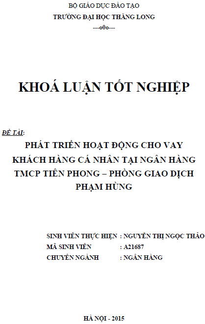 Phát triển hoạt động cho vay khách hàng cá nhân tại ngân hàng TMCP Tiền Phong Phòng giao dịch Phạm Hùng
