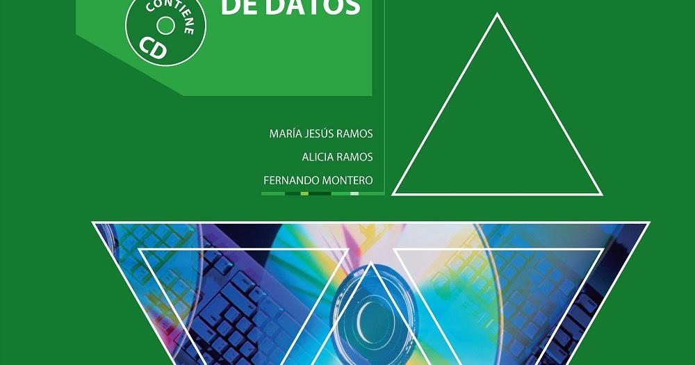 Libros Por Mega Todo Tipo De Libros Aqui Sistemas Gestores De Bases De Datos Ramos