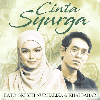 Siti Nurhaliza & Khai Bahar - Cinta Syurga MP3