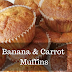 Recipe - Banana & Carrot Muffins
