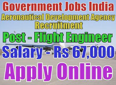 Aeronautical Development Agency ADA Recruitment 2017