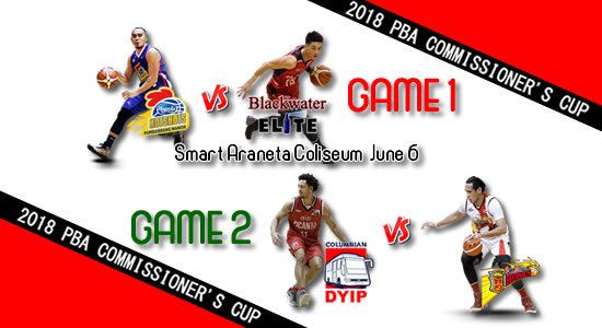List of PBA Games: June 6 at Smart Araneta Coliseum 2018 PBA Commissioner's Cup