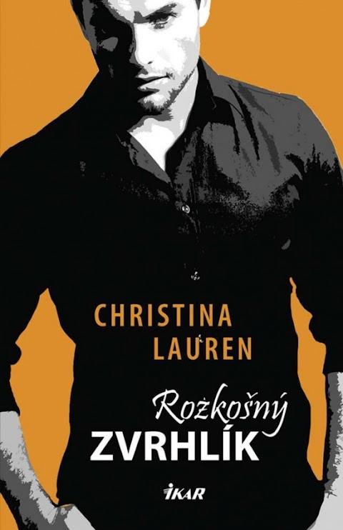 Christina Lauren ~ Rozkošný zvrhlík