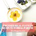 Pressed Real Flower Resin Tutorial Part II | Tips and Tricks