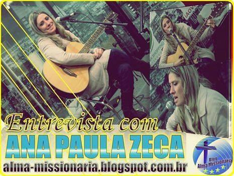 http://alma-missionaria.blogspot.com.br/2014/04/entrevista-com-cantora-catolica-ana.html