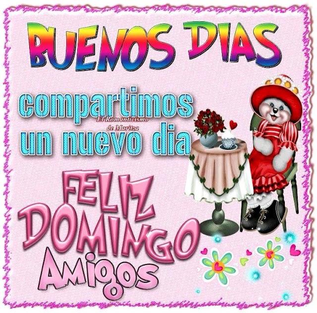 Feliz Domingo Amigos