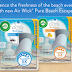 Possible Free Air Wick Pure Beach Escapes Chatterbox Kit