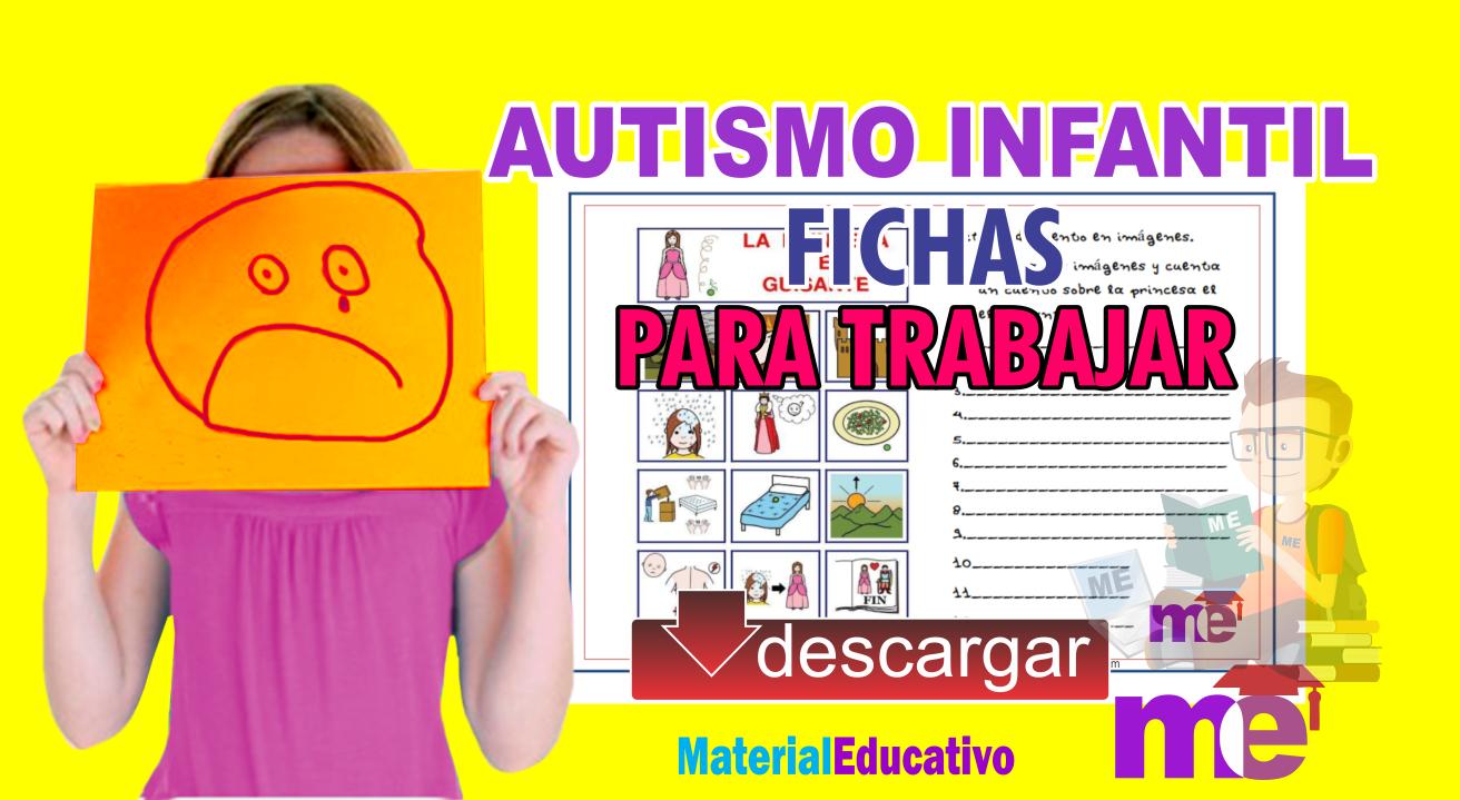 Fichas para trabajar en el aula con niños autistas ~ MATERIAL EDUCATIVO