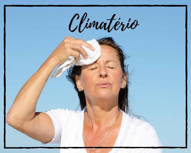 Climatério: entenda os cuidados e os riscos para a mulher