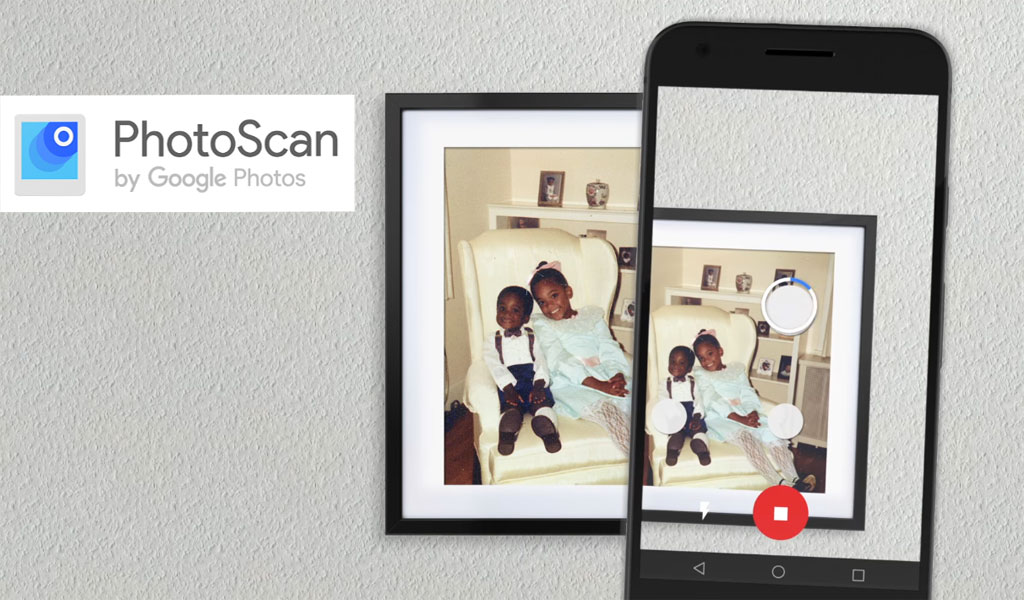Google PhotoScan Scan your old photos quickly and easier in seconds