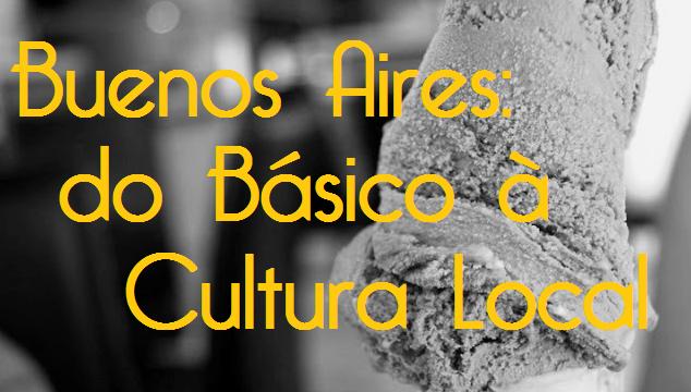 Buenos Aires Para Chicas: Guia à Venda: Básico & Cultura Local