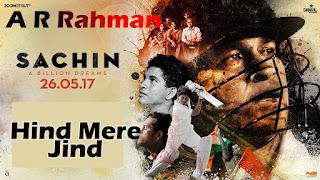 HIND MERE JIND Lyrics - AR Rahman   Sachin - A Billion Dreams