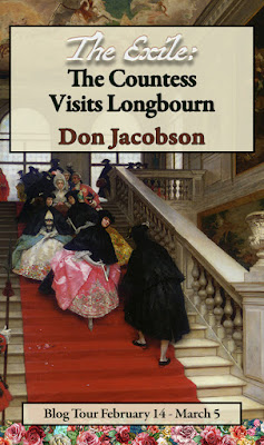 Blog Tour - The Exile: The Countess Visits Longbourn by Don Jacobson