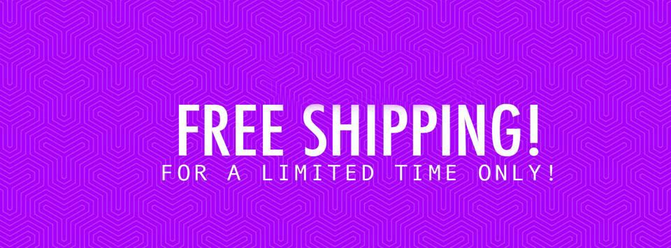 FREE SHIPPING = ALL ORDERS! 🎉 Limited Time Only!
