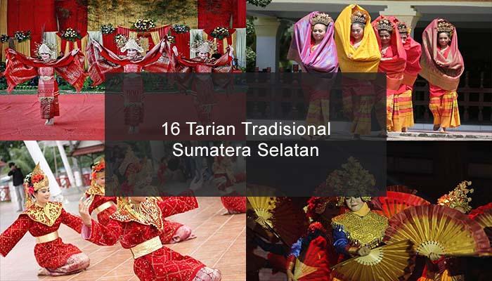 Inilah 16 Tarian Tradisional Dari Sumatera Selatan Dan Penjelasannya
