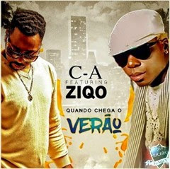 C-A feat. Ziqo - Quando Chega o Verão (2o16) [PANDZA] [DOWNLOAD]