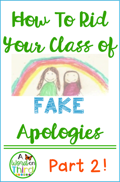 How To Rid Your Class of Fake Apologies - Part 2!