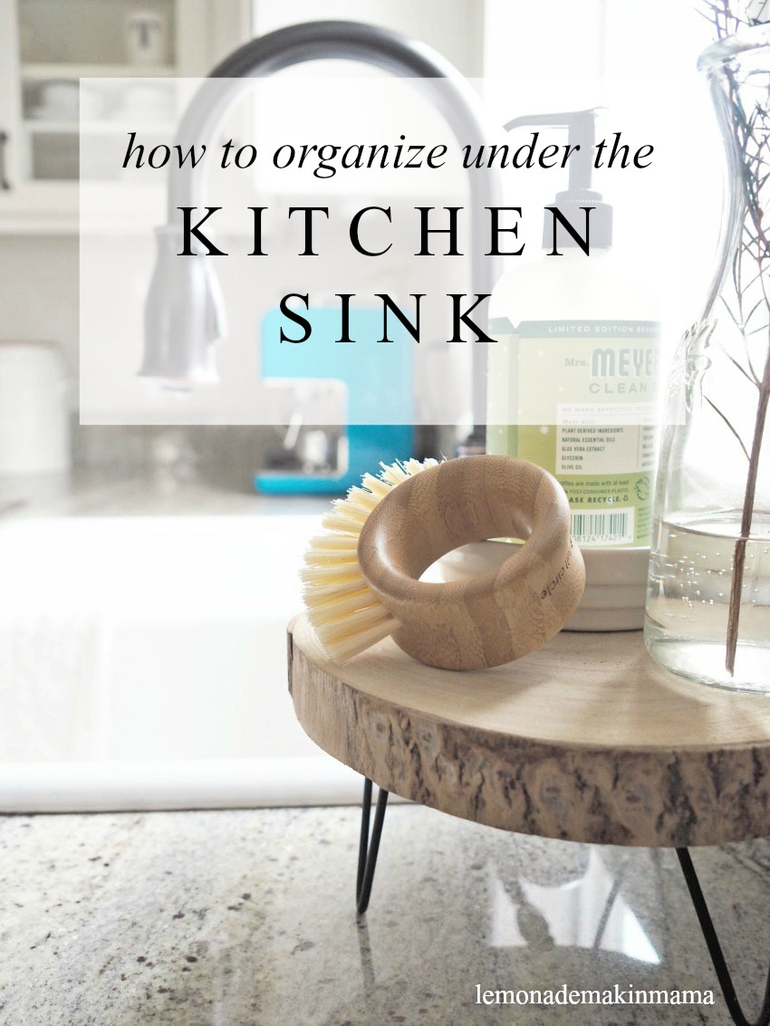 Lemonade Makin\' Mama: How to organize under the kitchen sink {spring ...